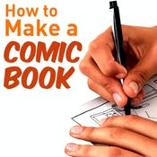 How to Make a Comic Book (Project-Centered Course)