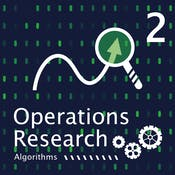 Operations Research (2): Optimization Algorithms