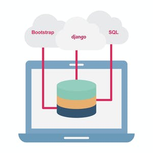 Developing Applications with SQL, Databases, and Django