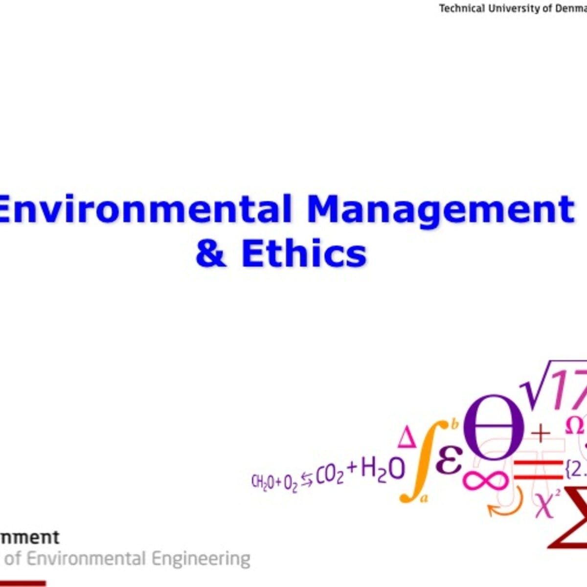Environmental Management & Ethics