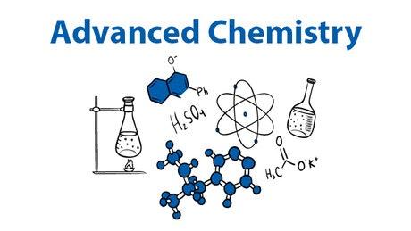 Advanced Chemistry