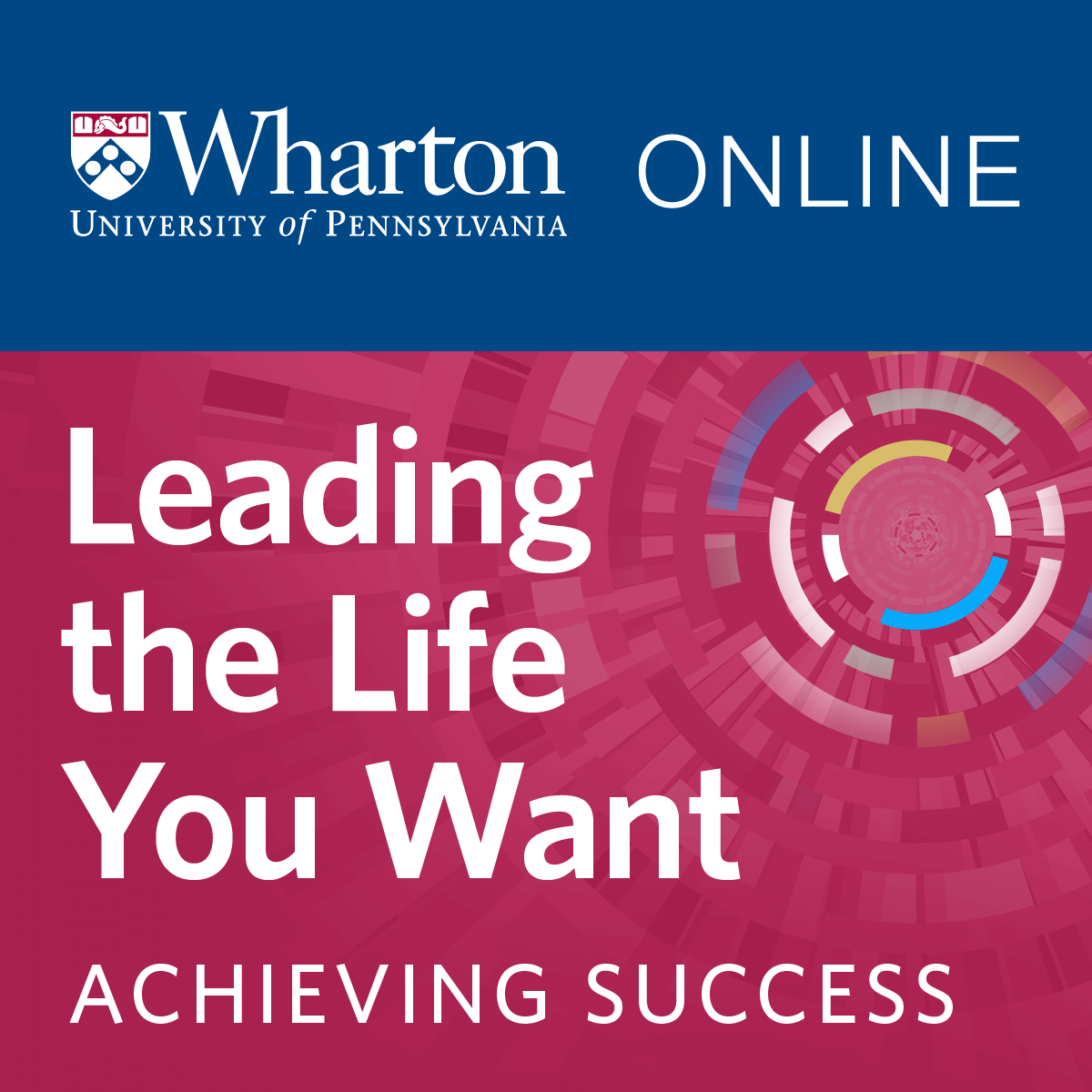 Leading the Life You Want