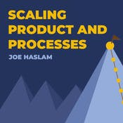 Scaling Product and Processes
