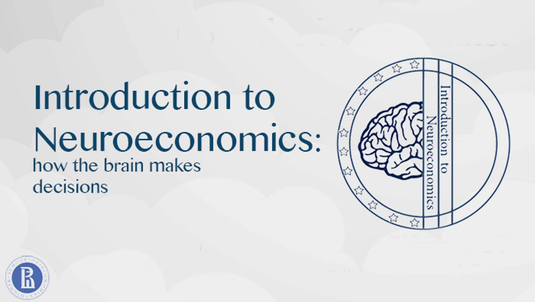 Introduction to Neuroeconomics: How the Brain Makes Decisions | Coursera
