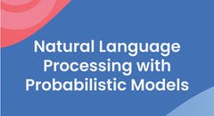 Natural Language Processing with Probabilistic Models
