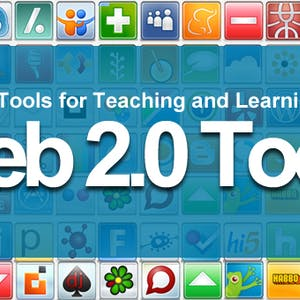 Powerful Tools for Teaching and Learning: Web 2.0 Tools