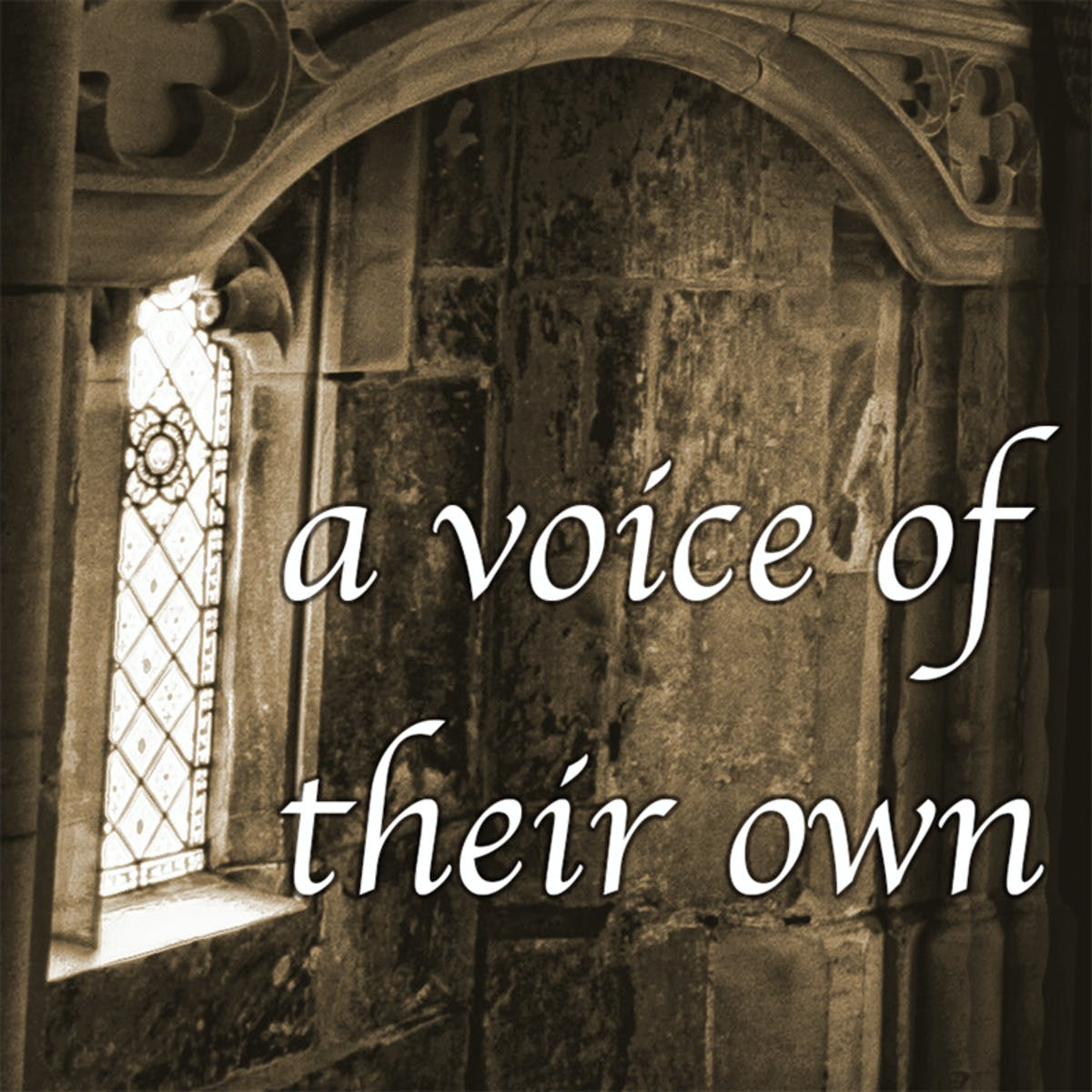 A Voice of Their Own. Women\'s Spirituality in the Middle Ages.