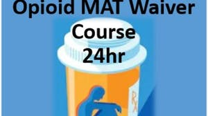 APP/PA Opioid Use Disorder Medication Assisted Treatment Waiver Training (24hr)