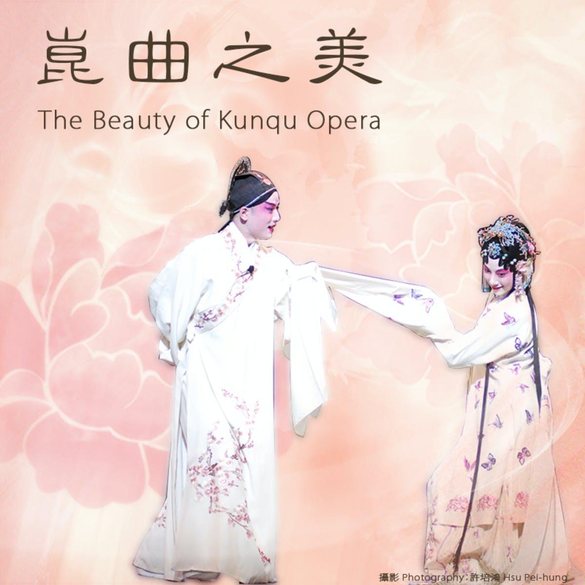 The Beauty of Kunqu Opera