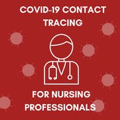 COVID-19 Contact Tracing For Nursing Professionals