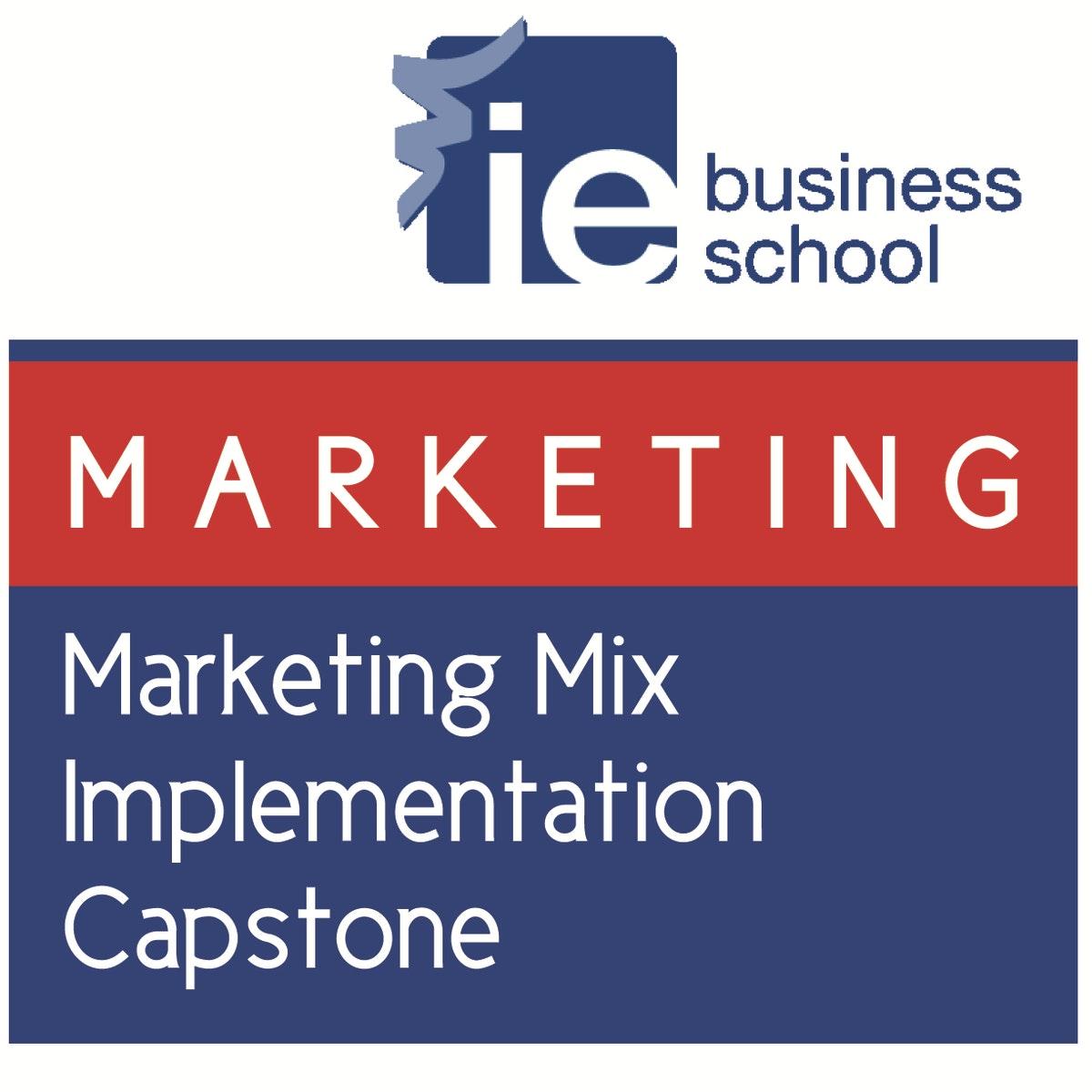 Marketing Mix Implementation Capstone