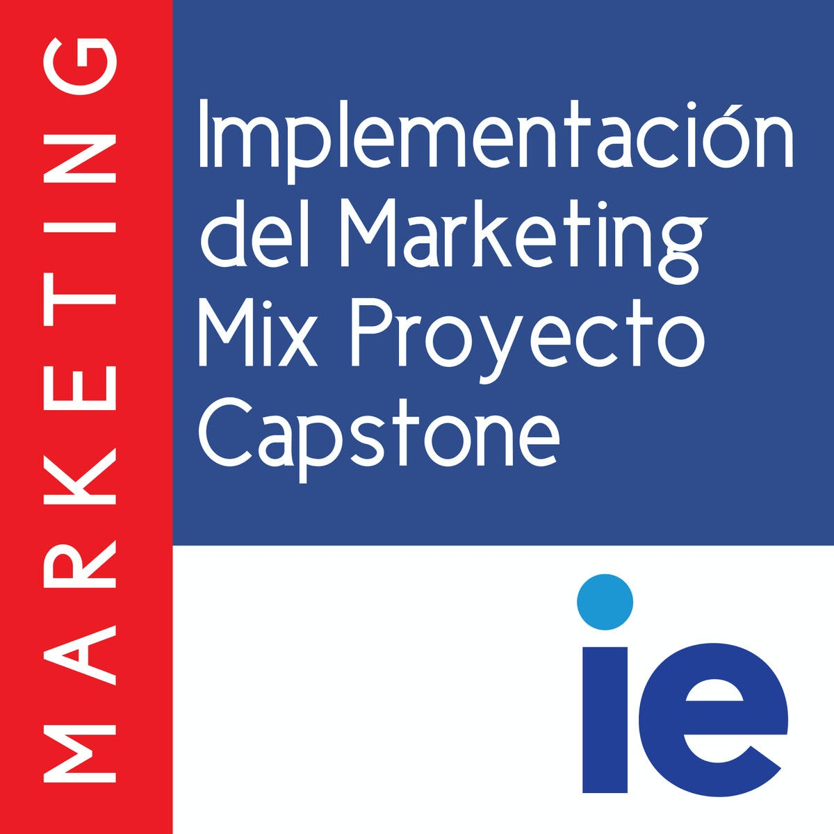 Implementación del Marketing Mix Proyecto Capstone