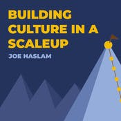 Building Culture in a Scale Up