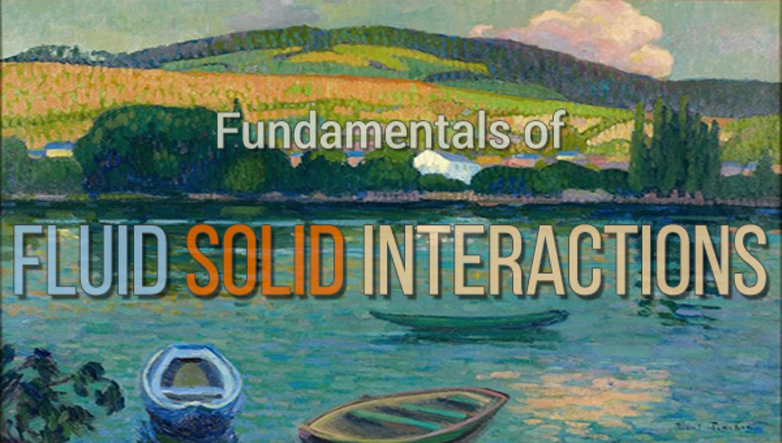 Fundamentals of Fluid-Solid Interactions | Coursera