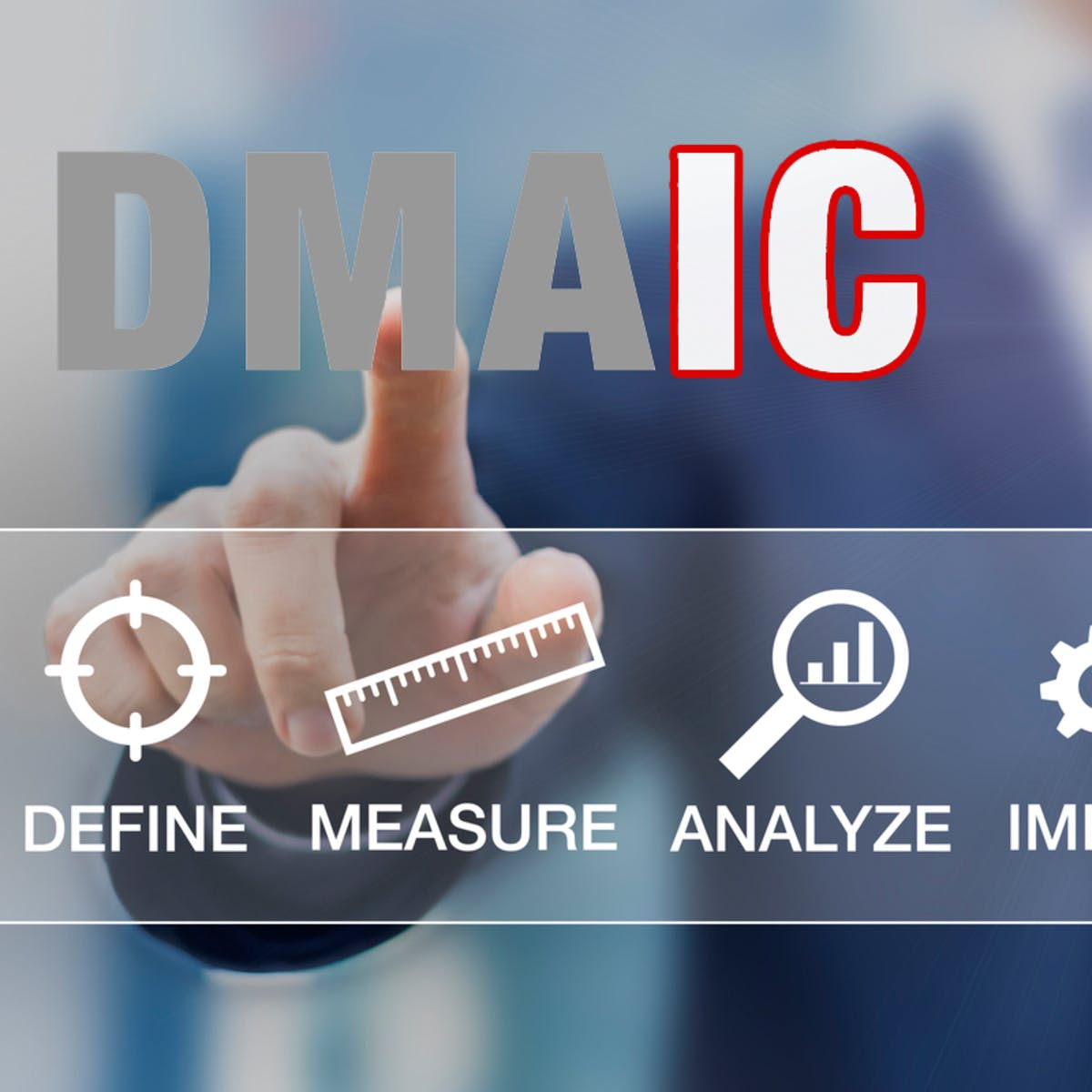 Six Sigma Advanced Improve and Control Phases