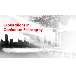 Explorations in Confucian Philosophy
