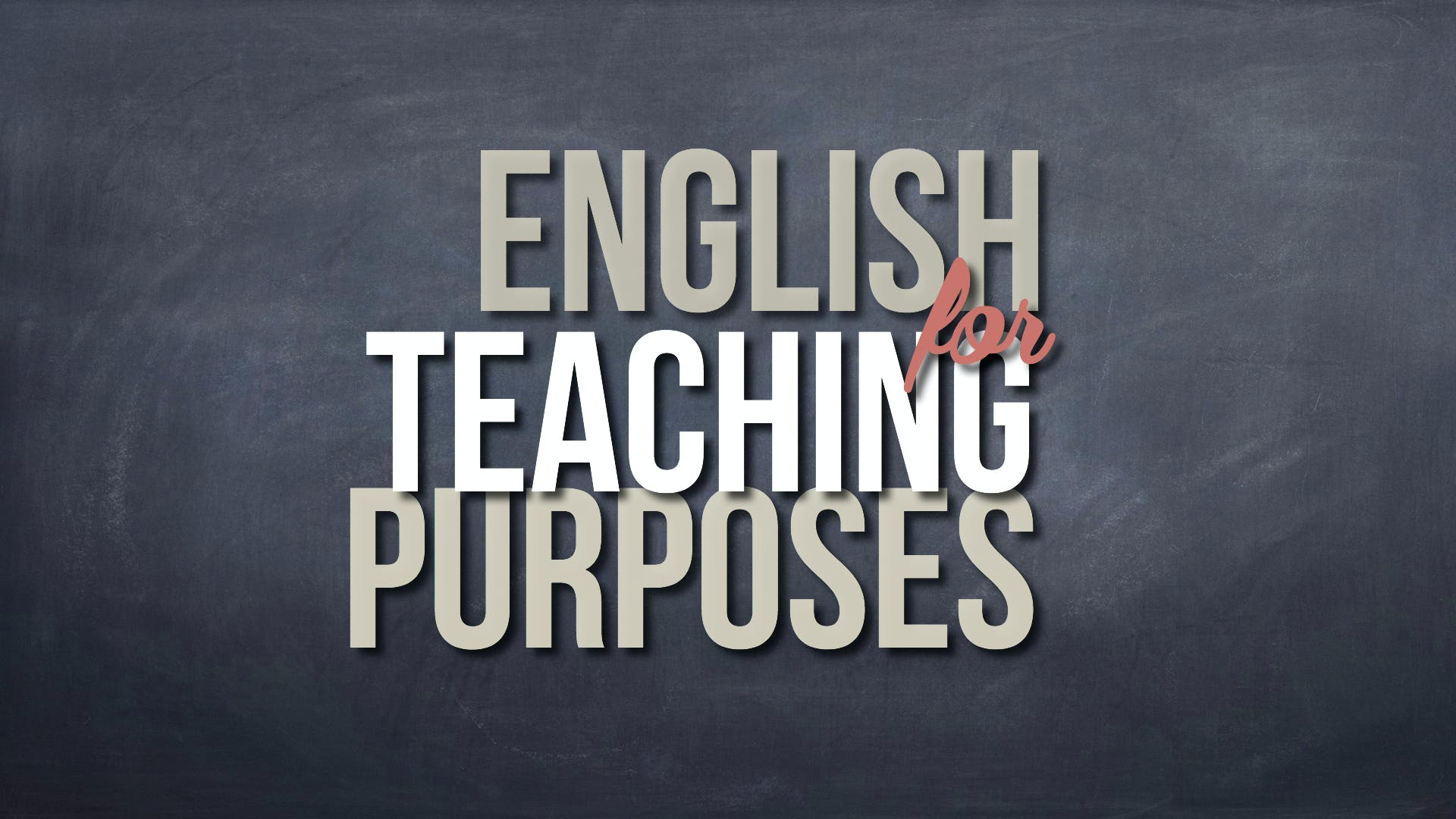 English for Teaching Purposes