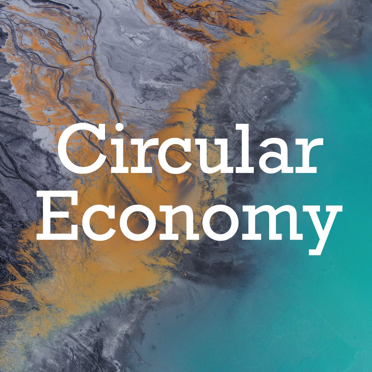 Circular Economy - Sustainable Materials Management