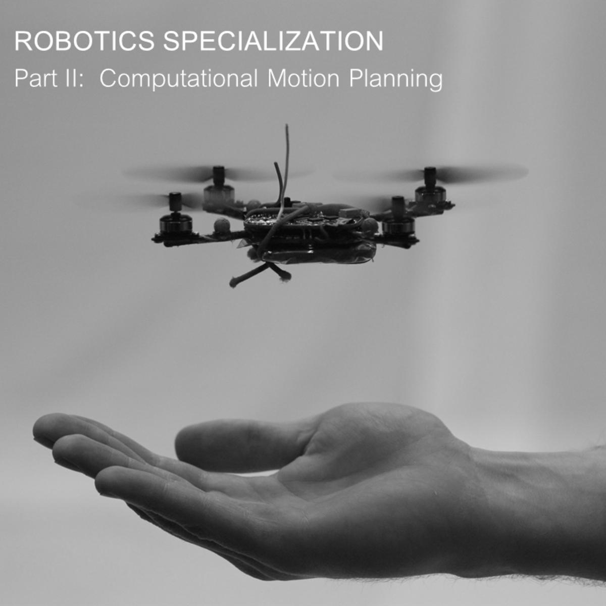 Robotics: Computational Motion Planning