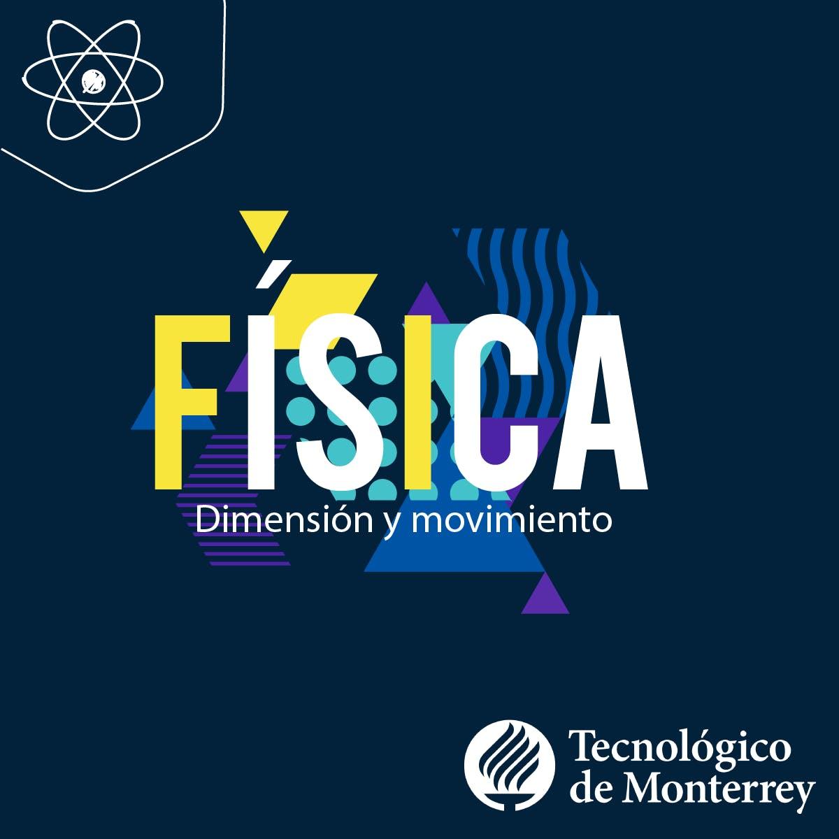 Física: Dimensión y Movimiento