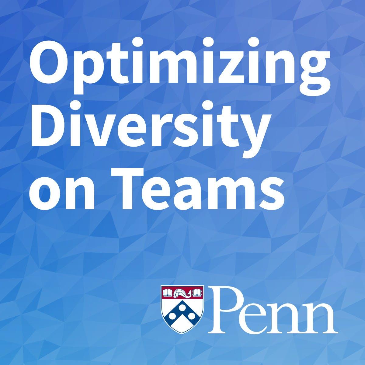 Optimizing Diversity on Teams