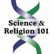 Science & Religion 101