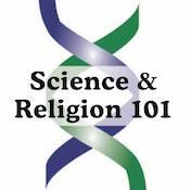 Science & Religion 101