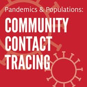 Population Health During A Pandemic: Contact Tracing and Beyond