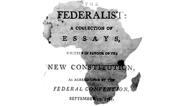 Federalism & Decentralization: Evaluating Africa's Track Record