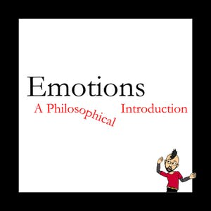 Emotions: a Philosophical Introduction