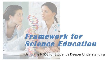 Using The Next Generation Science Standards for Students' Deeper Understanding