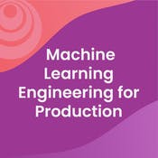 Machine Learning Engineering for Production (MLOps)