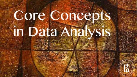 Core Concepts in Data Analysis