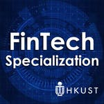FinTech: Finance Industry Transformation and Regulation by The Hong Kong University of Science and Technology