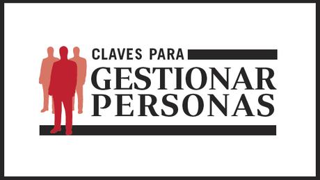 Claves para Gestionar Personas