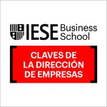 Claves de la Dirección de Empresas by IESE Business School
