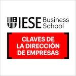 Claves de la Dirección de Empresas by IESE Business School
