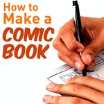 How to Make a Comic Book (Project-Centered Course) by High Tech High Graduate School of Education