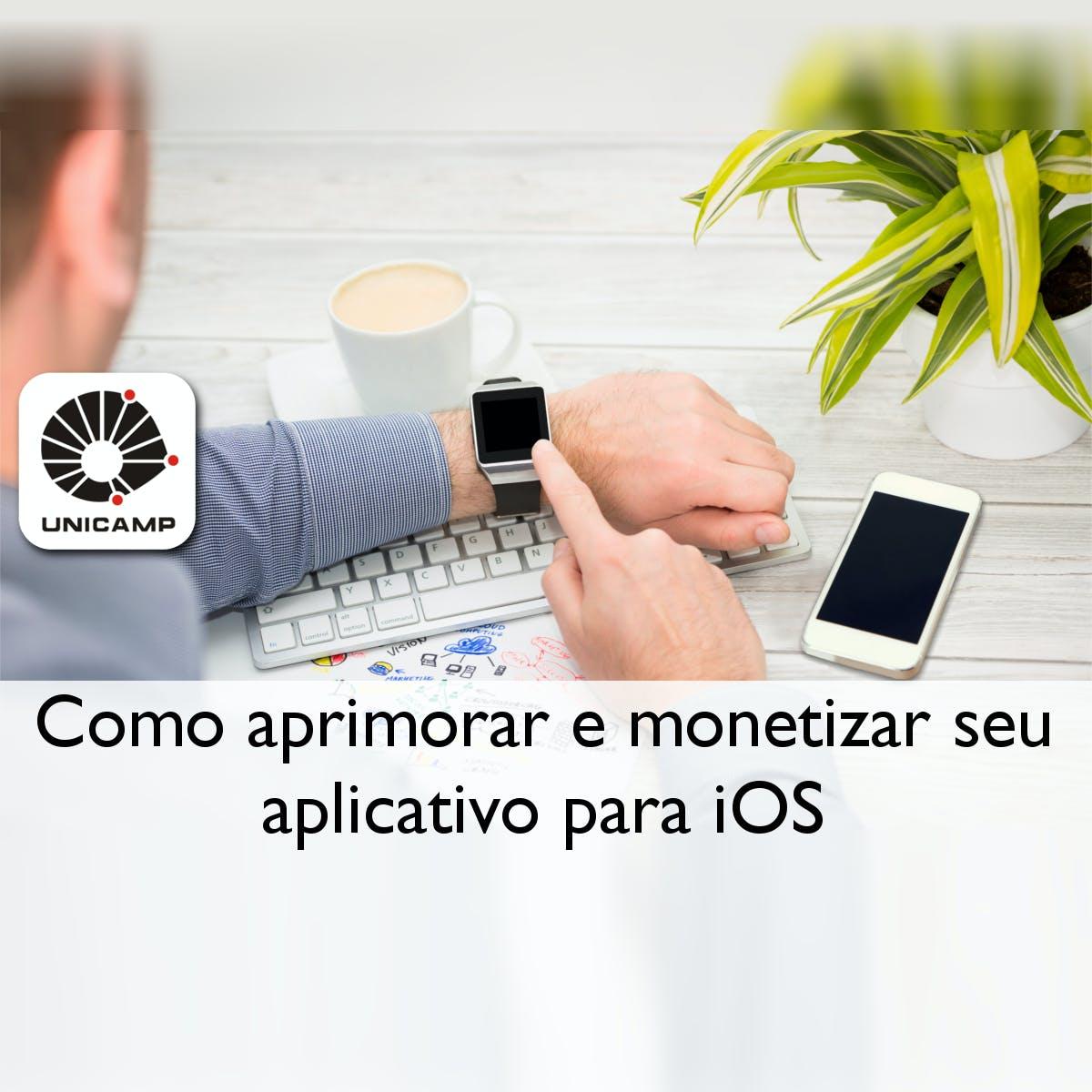 Como aprimorar e monetizar seu aplicativo para iOS e Apple Watch
