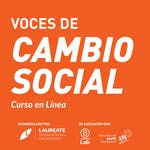 Voces de cambio social by Laureate Education