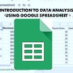 Introduction to Data Analysis Using Google Spreadsheet by Coursera Project Network