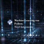 Machine Learning con Python. Nivel intermedio by Coursera Project Network