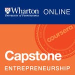 Wharton Entrepreneurship Capstone by University of Pennsylvania