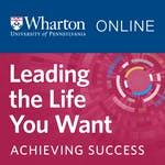 Leading the Life You Want by University of Pennsylvania