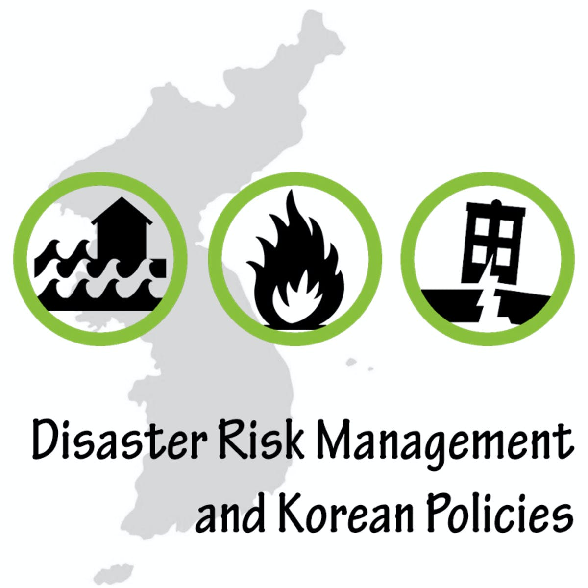 Disaster Risk Management and Korean Policies