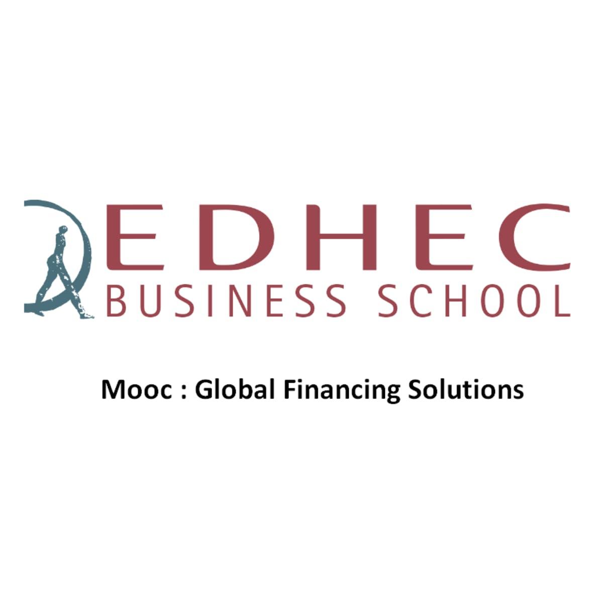 Global Financing Solutions  (by EDHEC and Société Générale)