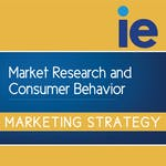 Market Research and Consumer Behavior by IE Business School