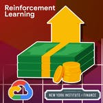 Reinforcement Learning for Trading Strategies by New York Institute of Finance, Google Cloud