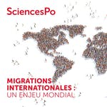 Migrations internationales : un enjeu mondial by Sciences Po
