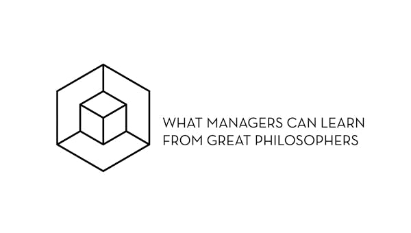 On Strategy : What Managers Can Learn from Philosophy - PART 1